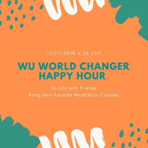 Wu World Changer Happy Hour Learn It Live